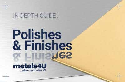 Metal Polishes and finishes a complete guide
